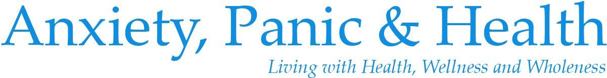 Anxiety, Panic & Health